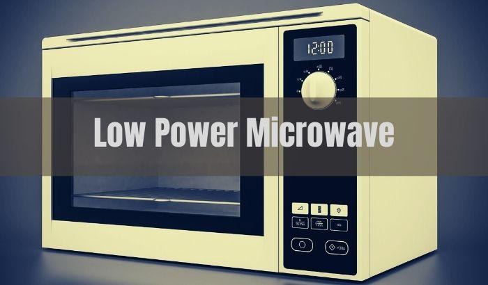 Low Power Microwave