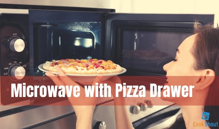 Microwave with Pizza Drawer