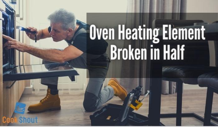 Oven Heating Element Broken in Half