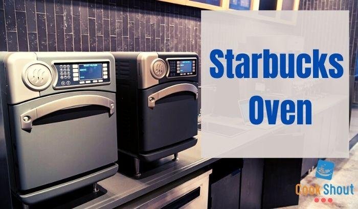 Starbucks Oven
