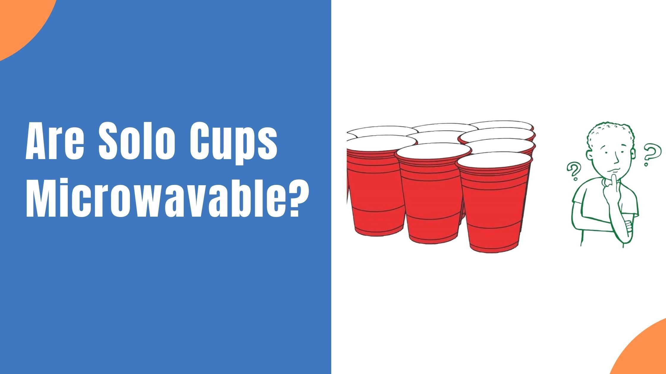 Are Solo Cups Microwavable