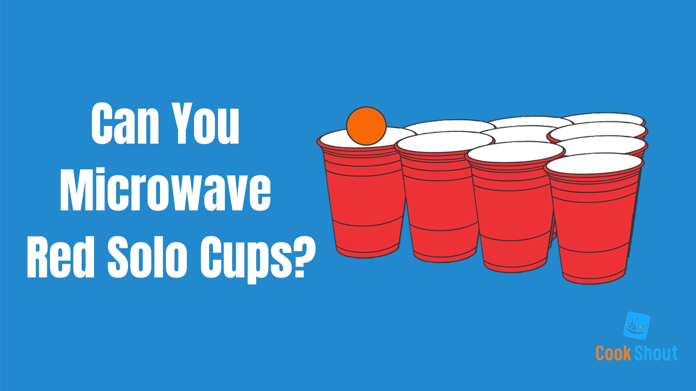 Can You Microwave Red Solo Cups