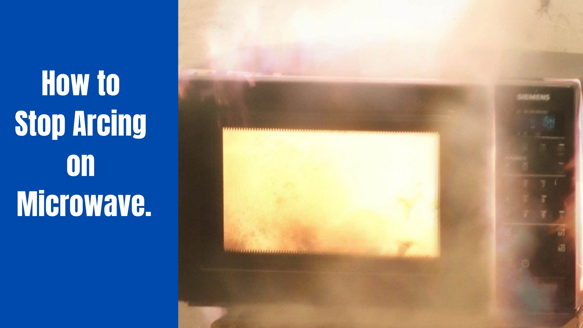How to Stop Arcing on Microwave