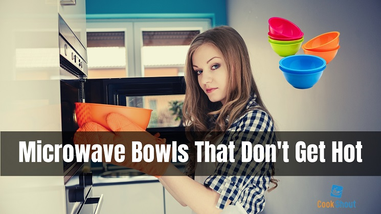 Microwave Bowls That Don't Get Hot