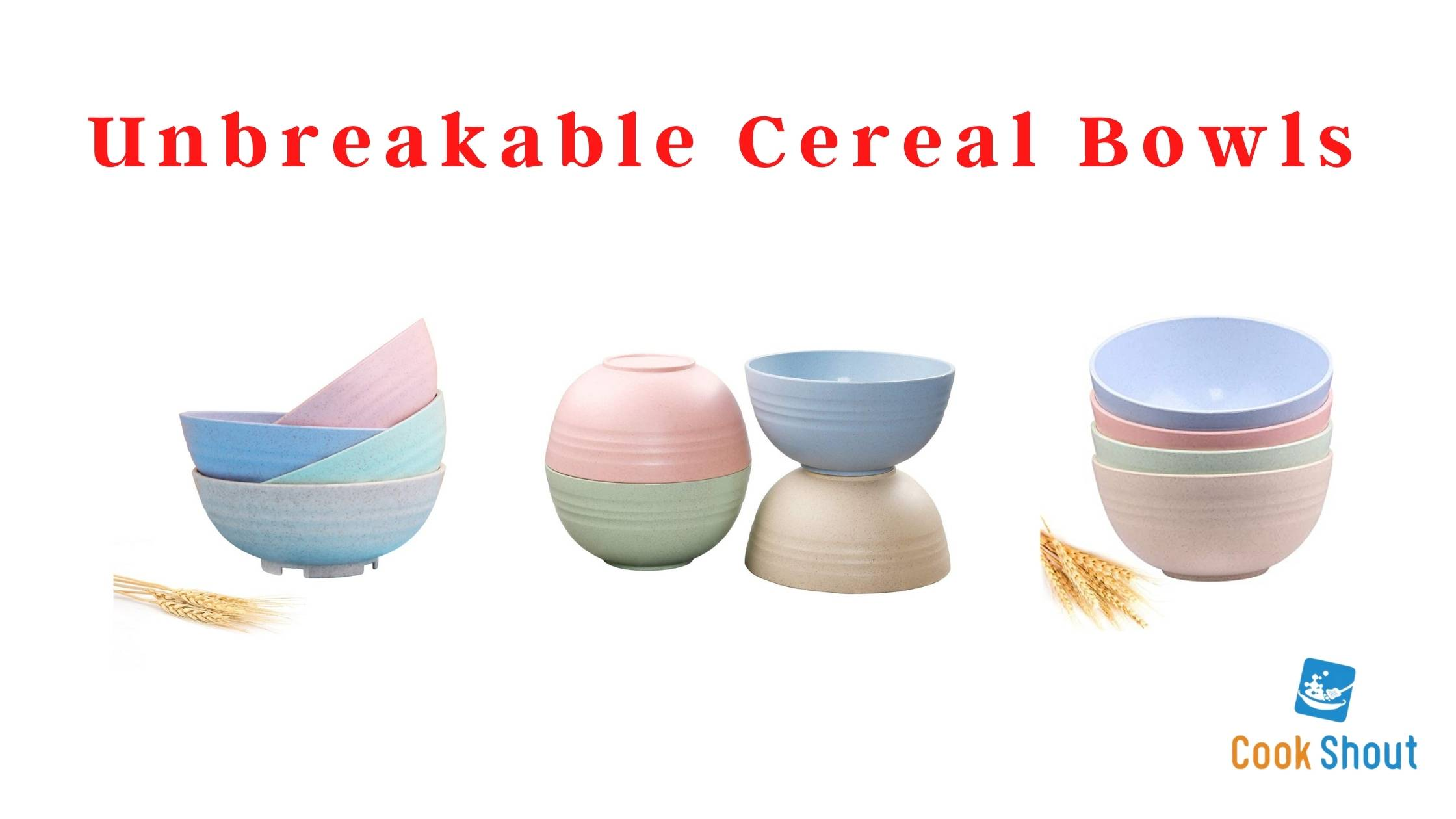 Unbreakable Cereal Bowls