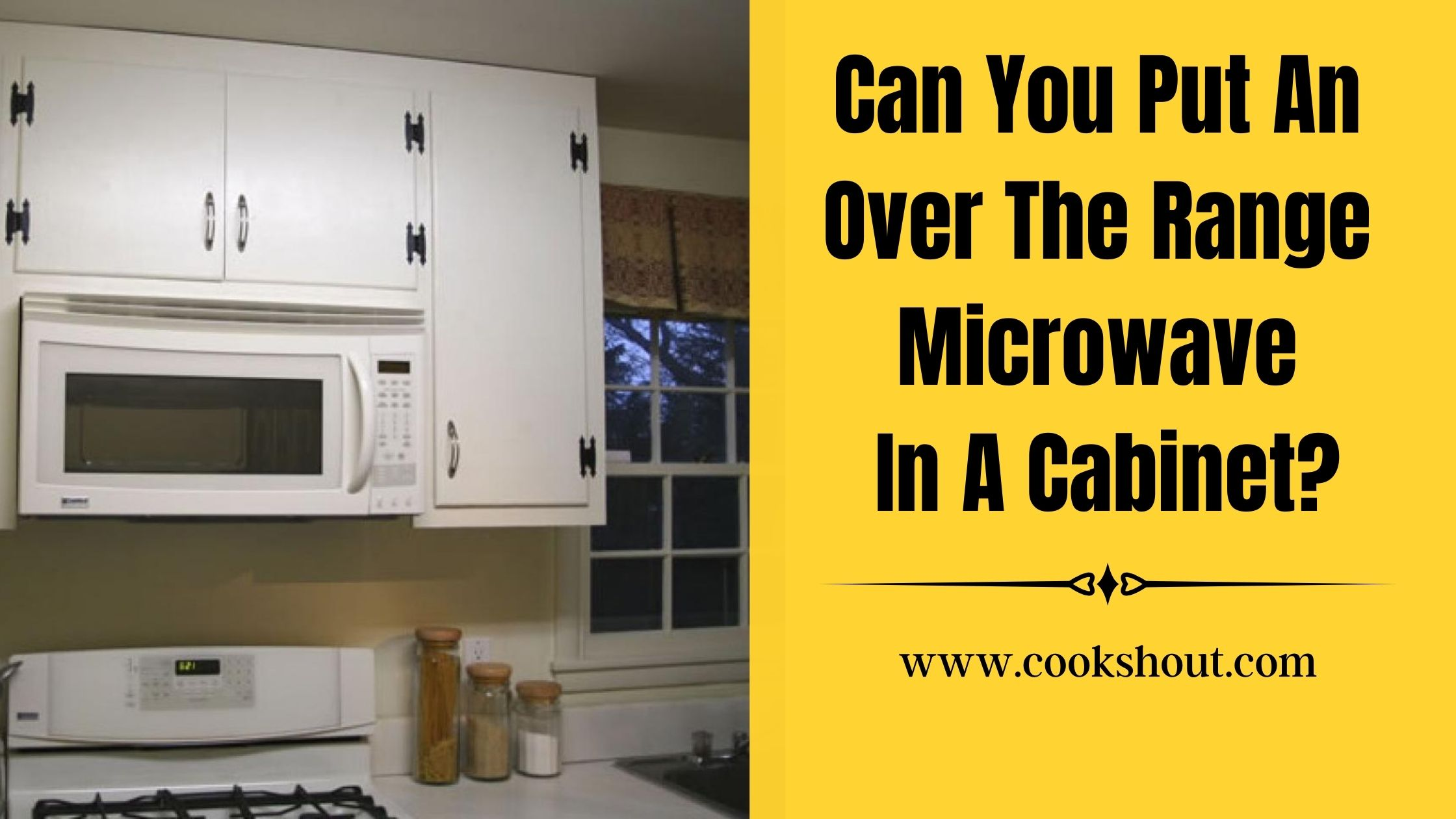 Can You Put An Over The Range Microwave In A Cabinet