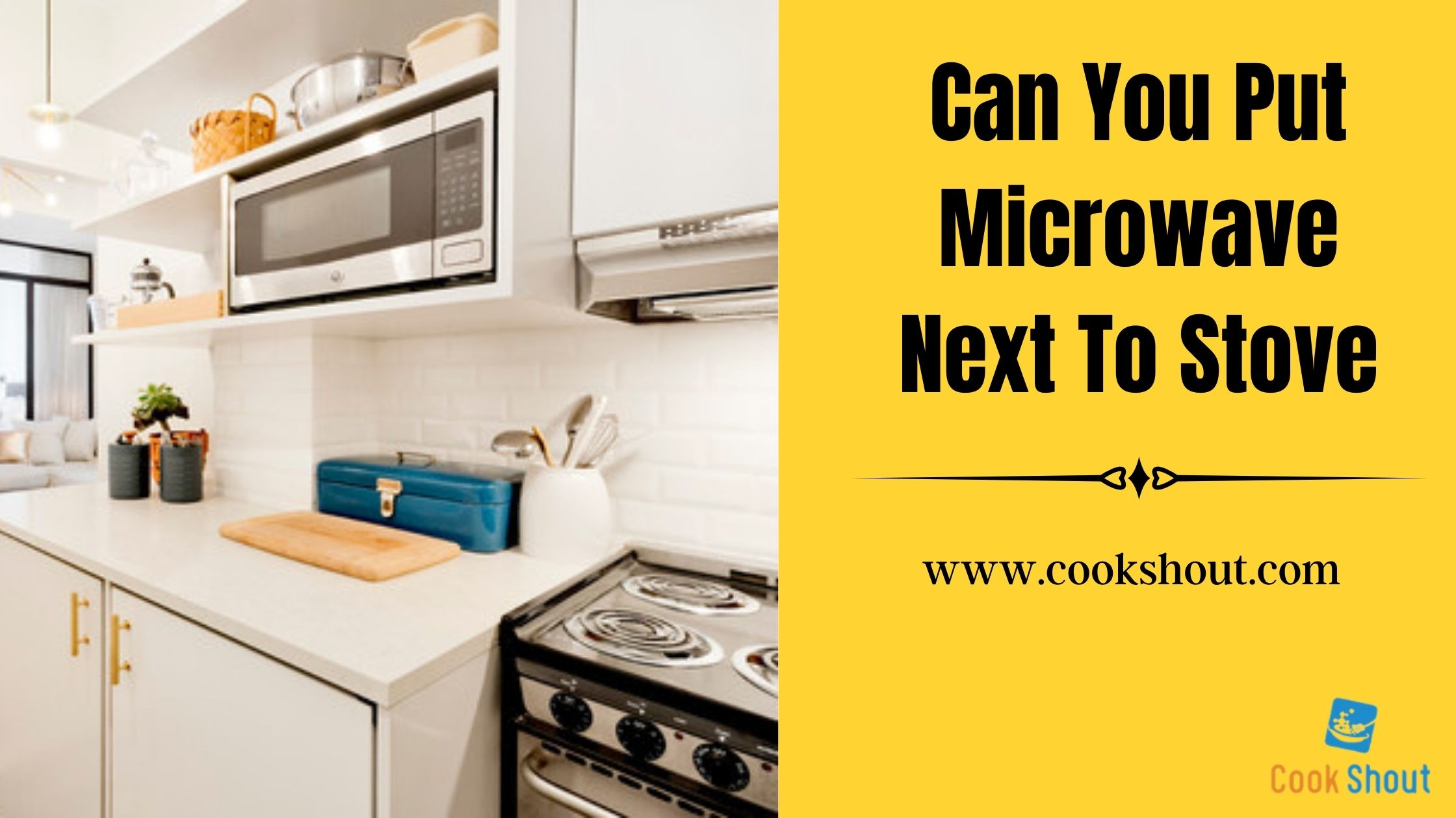 Can You Put Microwave Next To Stove