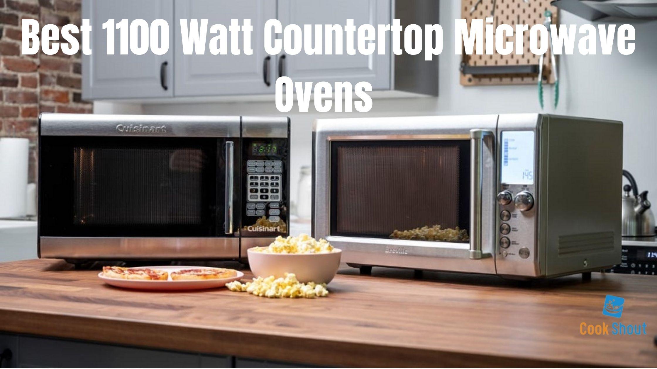 Best 1100 Watt Countertop Microwave Ovens 2021