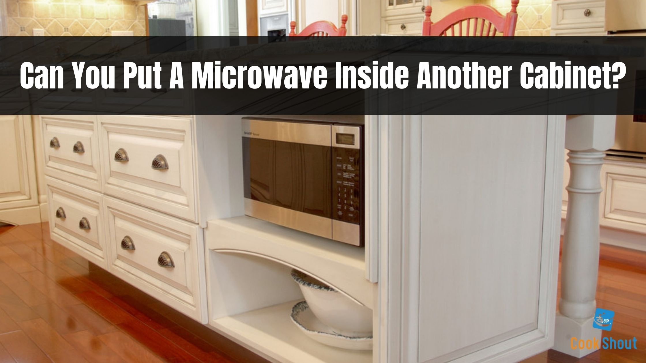 Can You Put A Microwave Inside Another Cabinet?