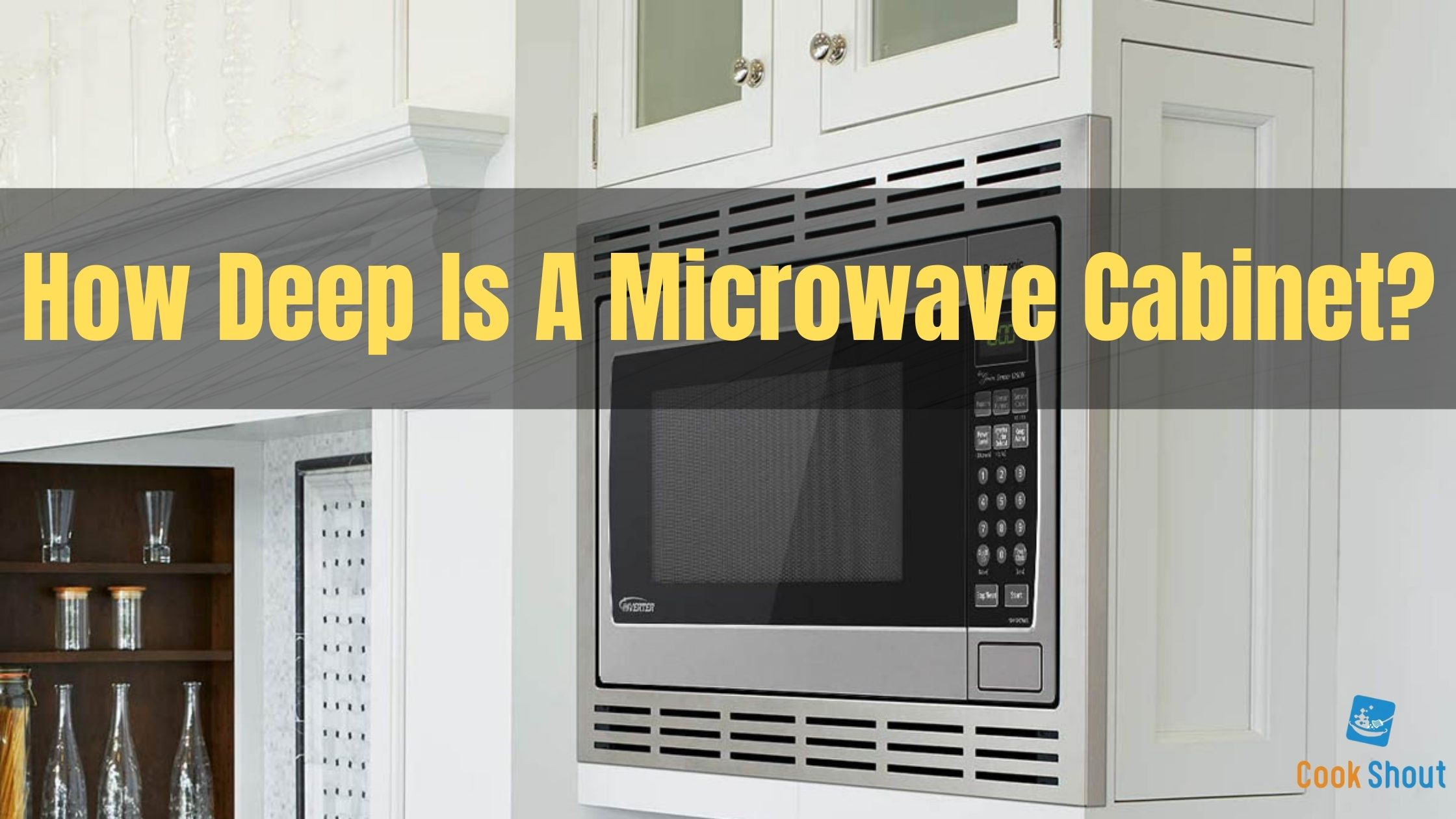 How Deep Is A Microwave Cabinet?