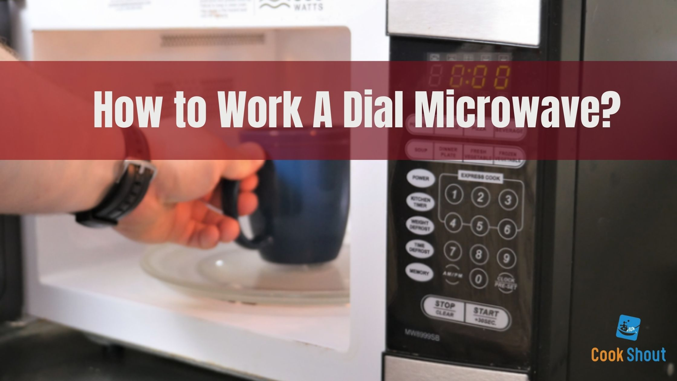 How to Work A Dial Microwave