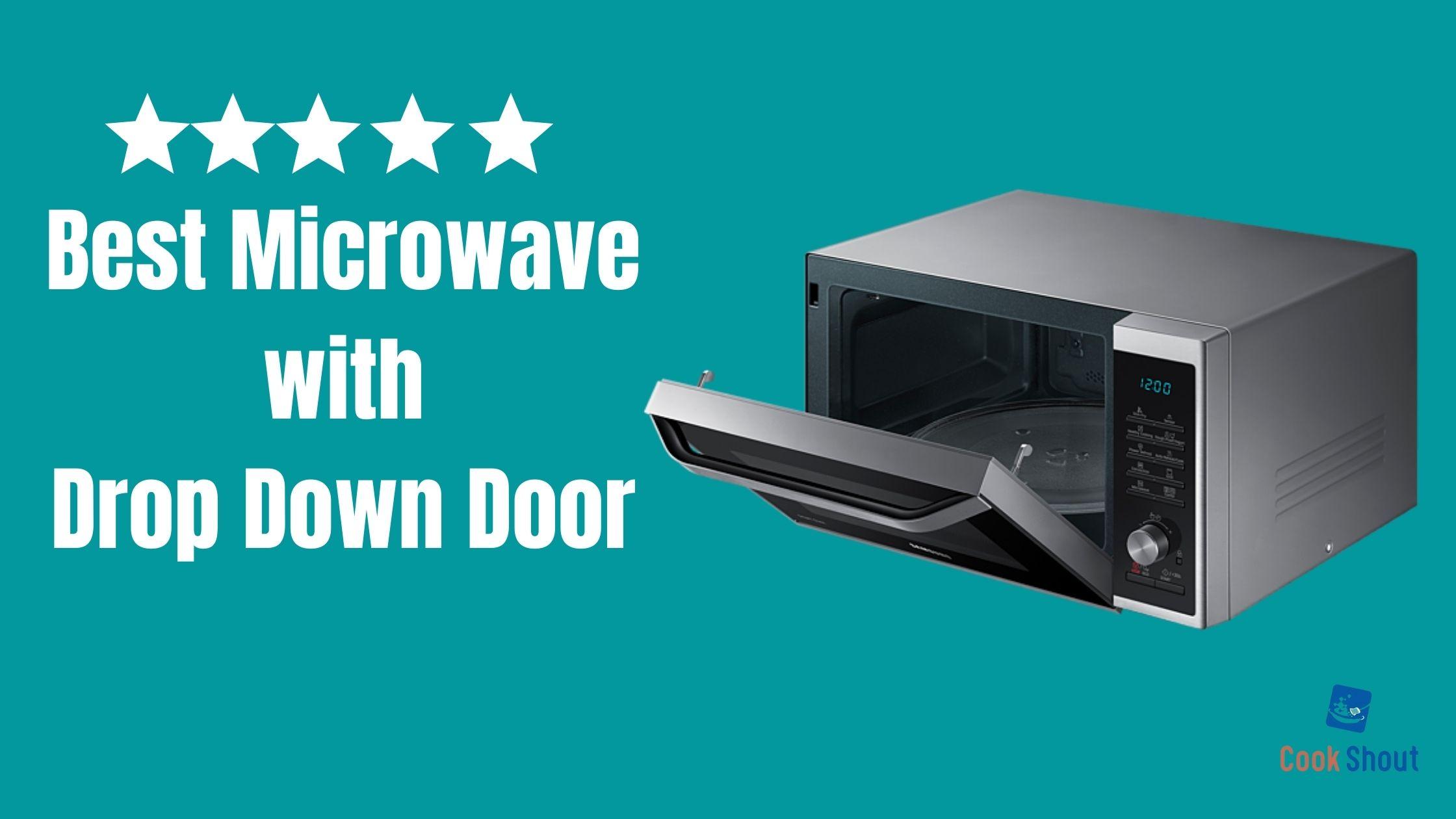 Best Microwave with Drop Down Door in 2021
