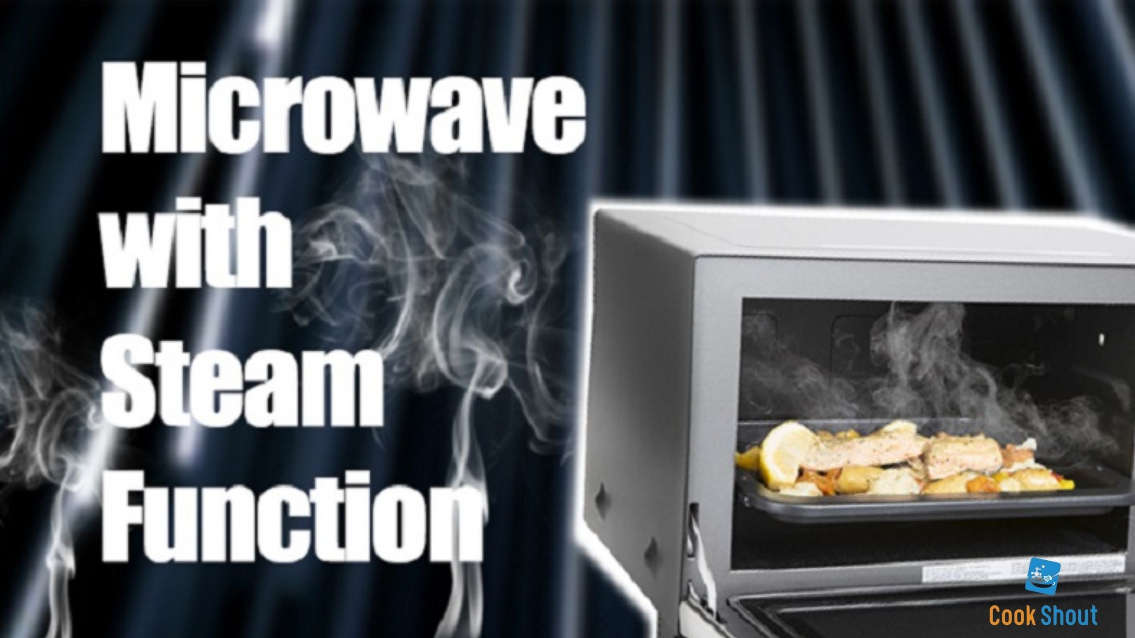 Best Microwave with Steam Function 2021